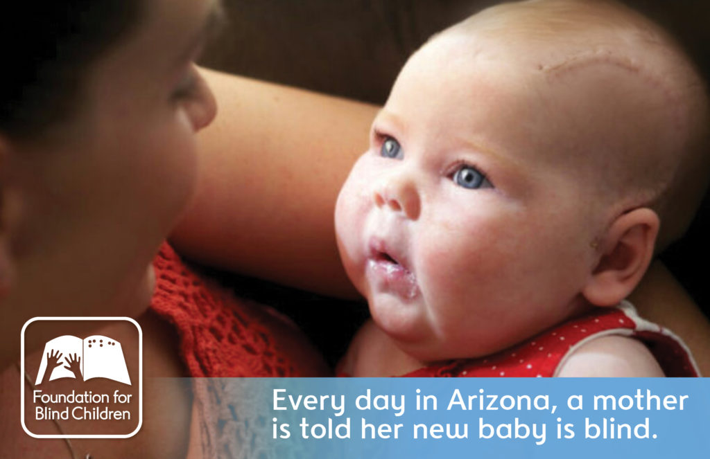 Every day in Arizona, a mother is told her new baby is blind.